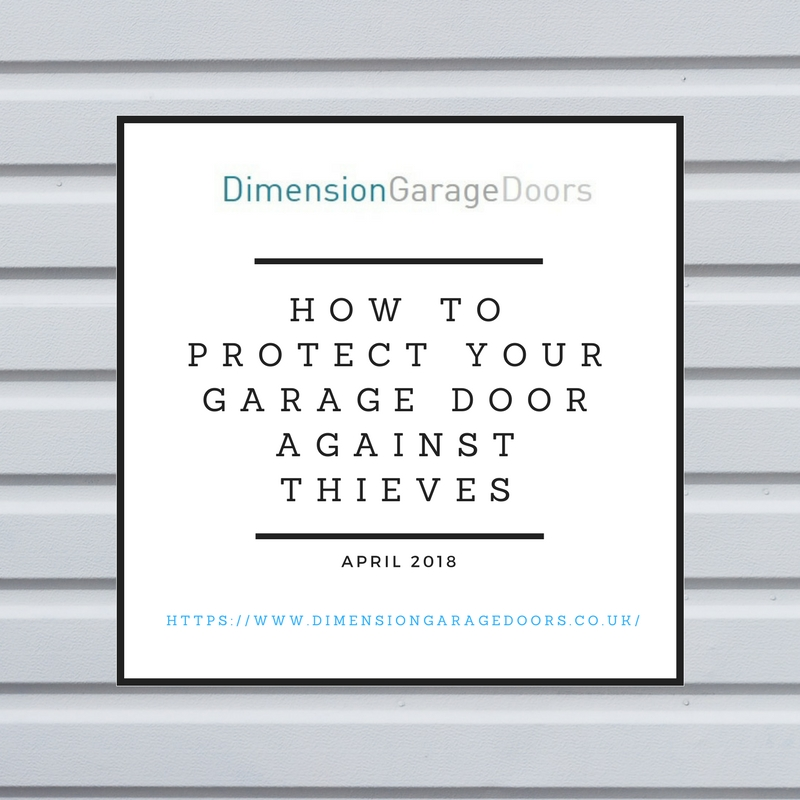 How To Protect Your Garage Door Against Thieves